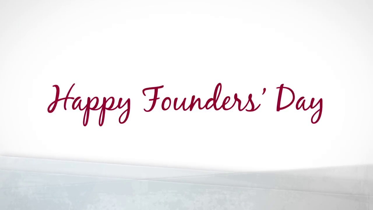 Happy Founders Day Youtube
