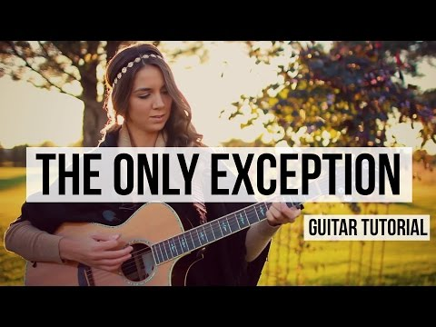 The Only Exception - Paramore // Guitar Tutorial