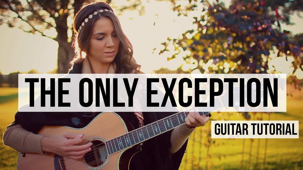 The Only Exception Paramore Guitar Tutorial Youtube