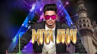 Miya Bhai DJ Remix - Ruhaan Arshad | Official Lyrical Video | Miya Miya Miya Bhai | Mann Taneja