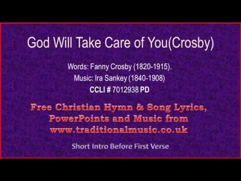 God Will Take Care Of You(Crosby) - Hymn Lyrics & Music