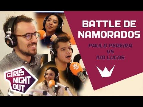 Girls Night Out  Battle de Namorados - Paulo Pereira vs Ivo Lucas