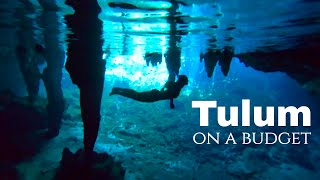 Tulum Town Gran Cenote | How to Travel Tulum Cheap