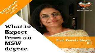 What to Expect from a Master's in Social Work   Prof Pamela Singla, DU   EdUpgrade