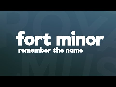 Fort Minor  - Remember The Name (Lyrics) Ft. Styles Of Beyond