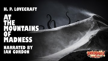 """At the Mountains of Madness"" by H. P. Lovecraft / Cthulhu Mythos (8/14)"