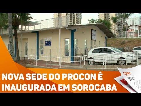 Nova Sede Do PROCON é Inaugurada Em Sorocaba - TV SOROCABA/SBT