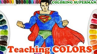 Drawing Superman | Coloring Superman | Colors For Kids and Toddlers | Coloring Pages