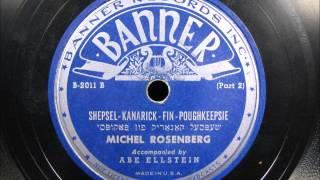 SHEPSEL KANARICK FIN POUGHKEEPSIE by Michel Rosenberg (Yiddish Comedy)