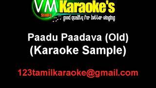 Paadu Paatu Paadava - High Quality Karaoke