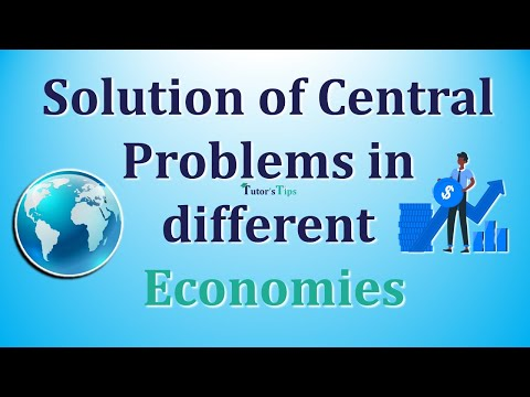 0 - Solution of Central Problems in different Economies