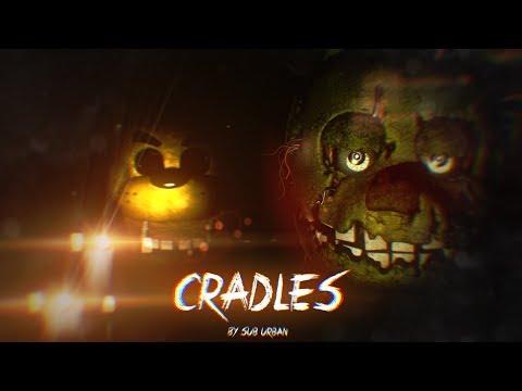[SFM/FNAF] Cradles - Sub-Urban