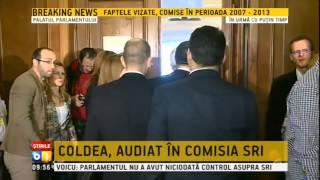 Florian Coldea audiat in comisia de control a SRI