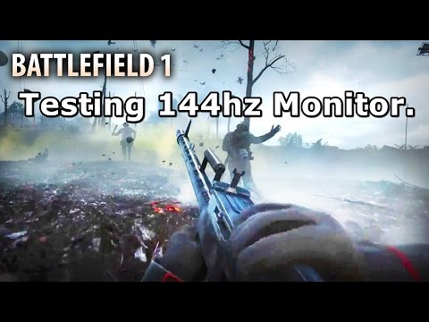 Battlefield 1 - Live Commentary: [Testing 144hz For the First Time] [60 FPS Gameplay]