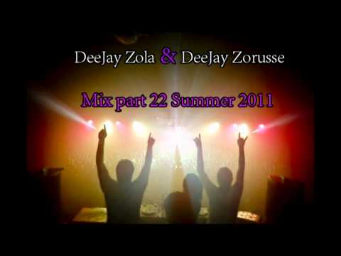 Deejay Zorusse & DJ Zola Mix part 22 Summer 2011