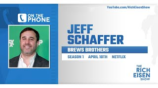 """Jeff Schaffer Talks """"Curb Your Enthusiasm,"""" """"Dave"""" & More with Rich Eisen 