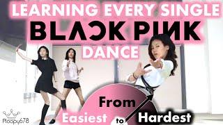 I Learned Every Blackpink Dance - from Easiest to Hardest (KPOP KOUNTDOWN #1)