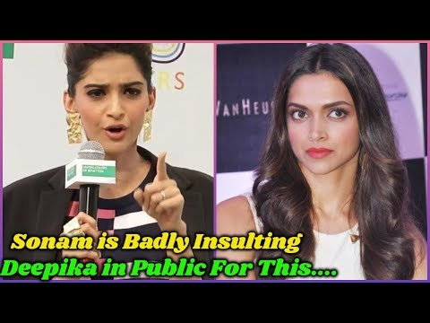 Sonam Kapoor is Insulting Deepika in Public For This Reason Mp3