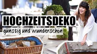 HOCHZEITSDEKO ON A BUDGET I GÜNSTIG, EINFACH, WUNDERSCHÖN