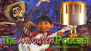 Coco DOMINATED The Annie Awards - The Animation Podcast HIGHLIGHTS