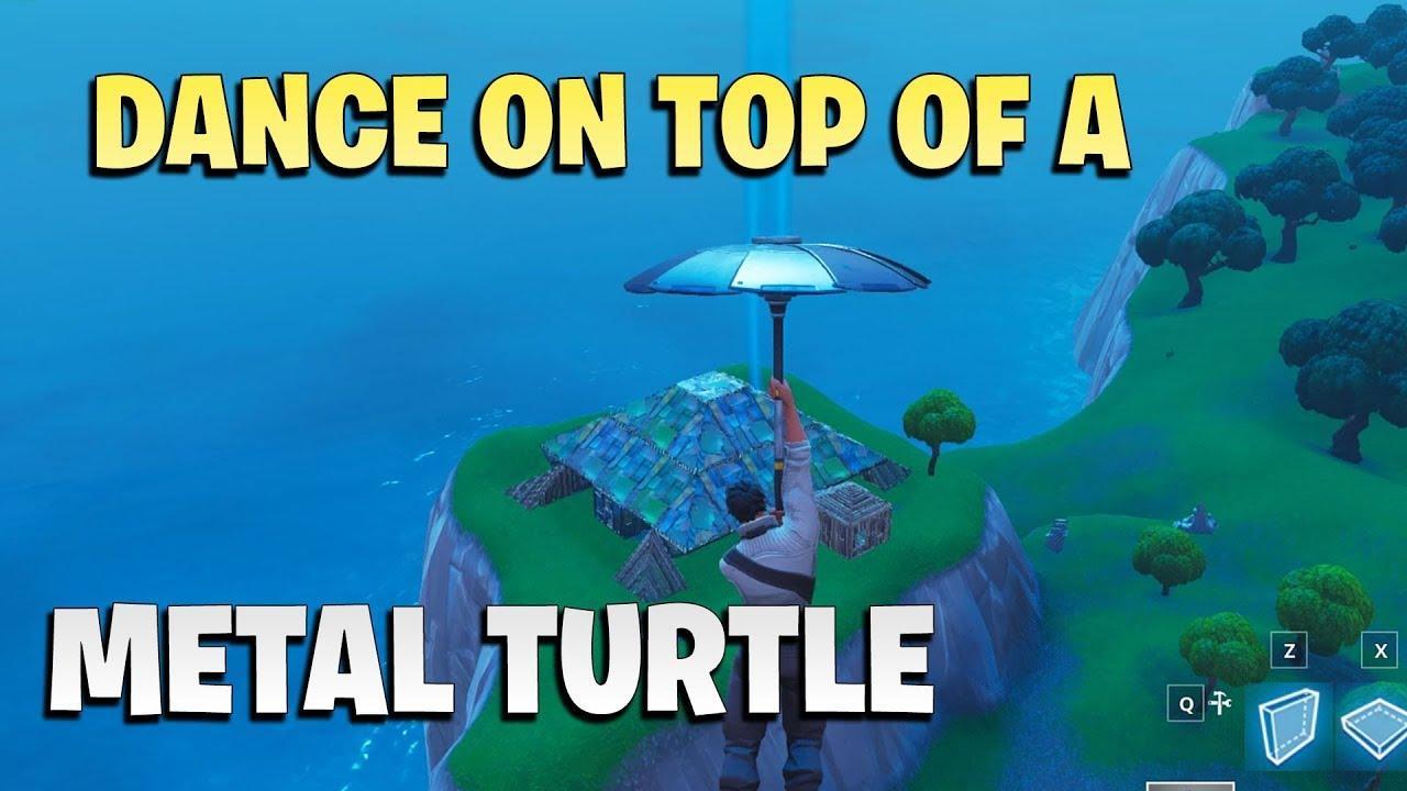 Dance On Top Of A Metal Turtle Fortnite Season 7 Week 1 Challenge