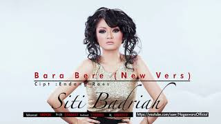 Cover images Siti Badriah - Bara Bere (New Version)