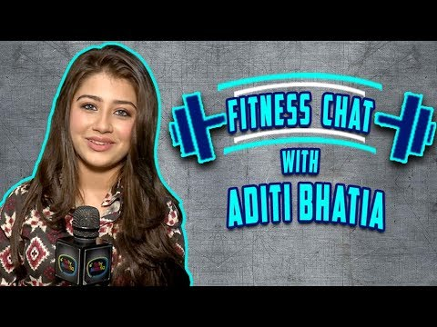 Fitness Chat With Aditi Bhatia aka Ruhi | Reveals Her Being Foodie And Her Diet Plans | TellyMasala
