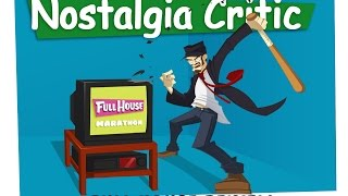 Full House - Nostalgia Critic