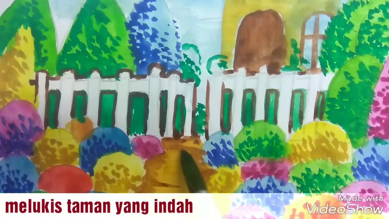 Cara Menggambar Dan Melukis Taman Yang Indah How To Paint The
