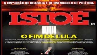"Boechat: Revista ISTOÉ capa: ""O Fim de Lula""."
