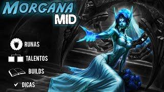 Como Subir de Elo - Morgana Mid Season 6 Build Talentos Runas e Dicas