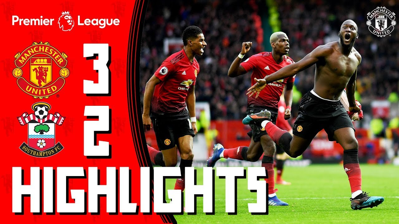 Download Highlights   Manchester United 3-2 Southampton   Romelu to the rescue!