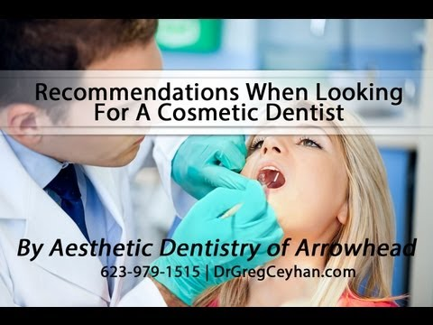 Recommendations When Looking For A Cosmetic Dentist