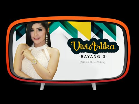 Vivi Artika - Sayang 3 ( Official Music Video)