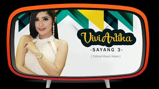 Download Vivi Artika - Sayang 3 ( Official Music Video) Mp3