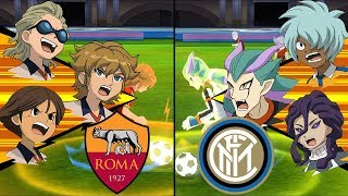 [Full HD 1080P] Inazuma Eleven Extra Match ~ A.S. Roma vs Inter Milan ※The War of Wolf and Snake※