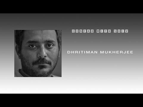 Confab with Shiv  | Dhritiman Mukherjee