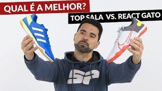 NIKE REACT GATO VS ADIDAS TOP SALA - QUAL É A MELHOR CHUTEIRA DE FUTSAL DE 2020?