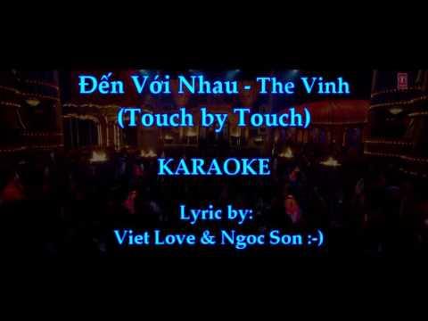 Touch by touch (JOY) đến với nhau karaoke