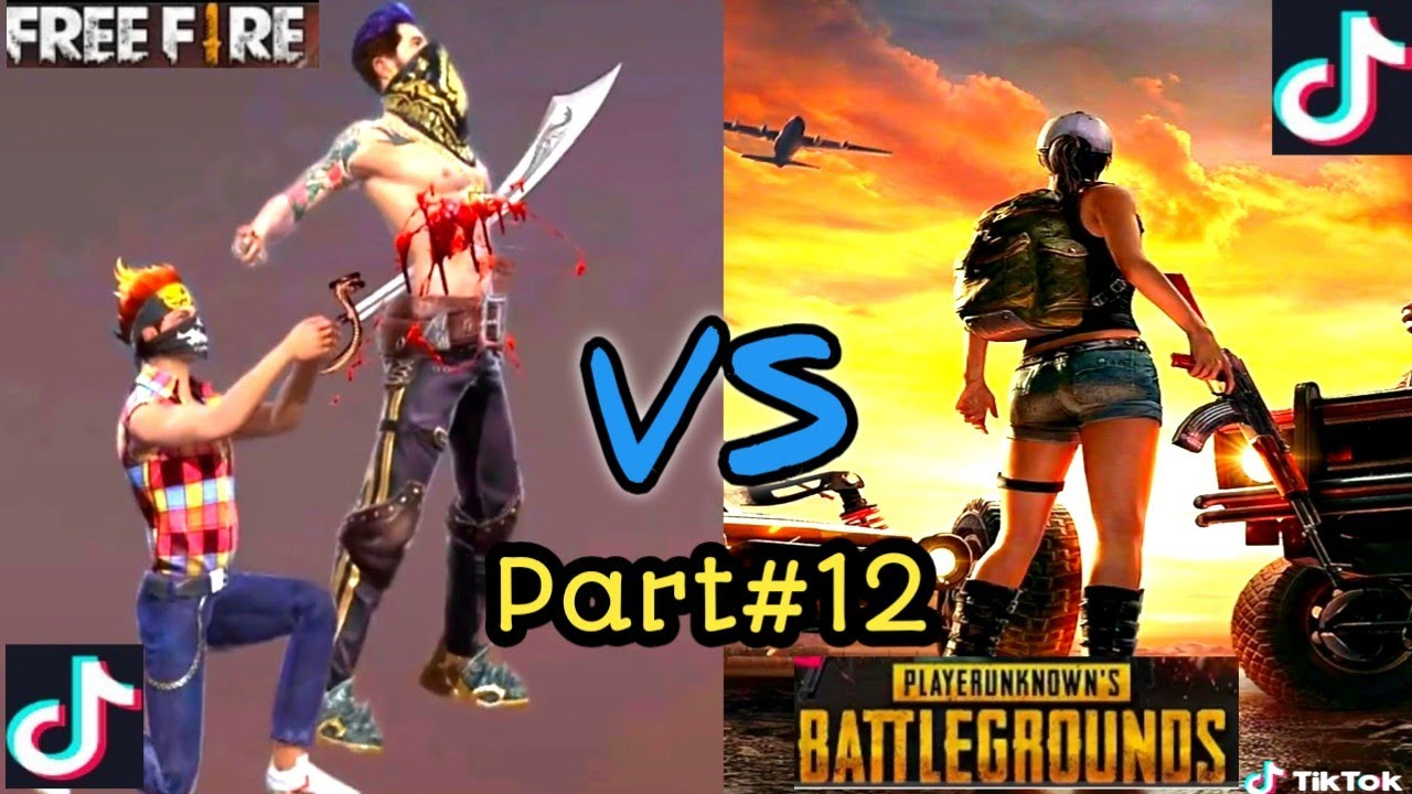 Free Fire Vs Pubg On Tik Tok Part 12 By Igb Hasnain Youtube