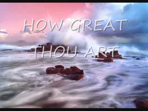How Great Thou Art - Lyrics