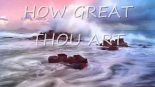 How Great Thou Art - Lyrics