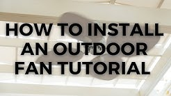 How to install an outdoor fan