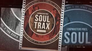 VIBES Vol 1 'Soul Trax' - Soul Samples Loops - By Loopmasters