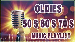 Greatest Hits Golden Oldies 50's ,60's & 70's Best Songs Oldies Clasicos