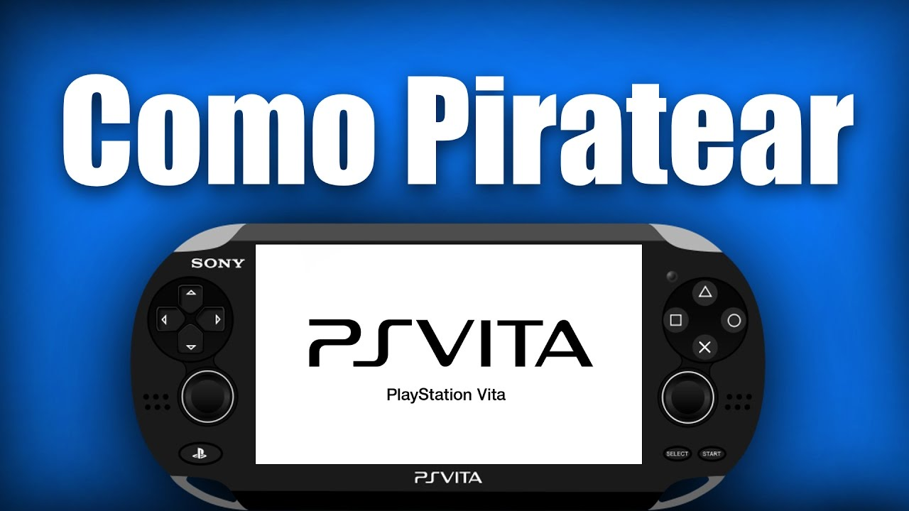 Piratear Psvita Todos Los Juegos Gratis Youtube