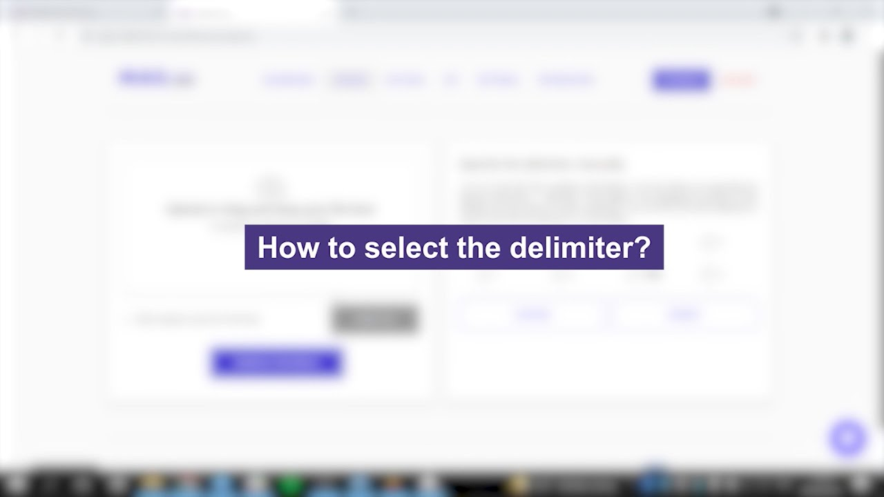 How to select the delimiter?