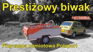 Przyczepa namiotowa do Malucha - MotoBieda