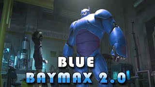Download Video Baymax Blue | Blue Baymax 2 Big Hero 6 | Edited Review Trailer MP3 3GP MP4