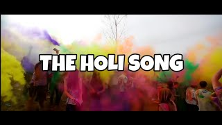 THE HOLI SONG - ADALAYNE X DNSH